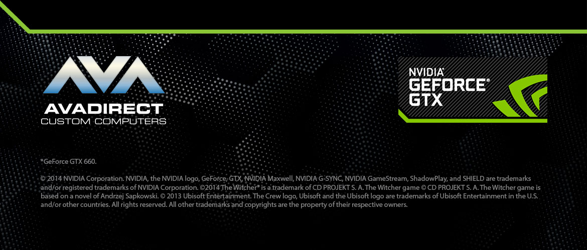 EXPERIENCE THE NEW GeForce® GTX™ 960.