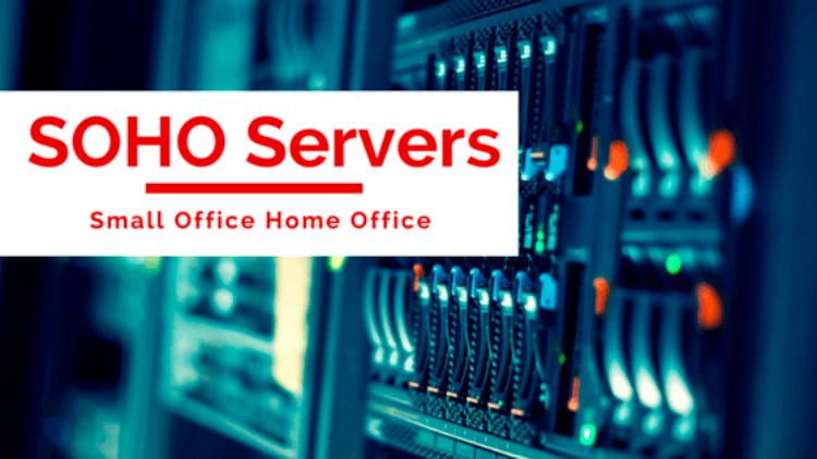 soho servers small office home office
