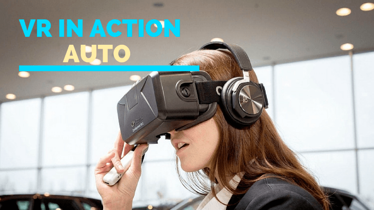 VR in action: AUTO