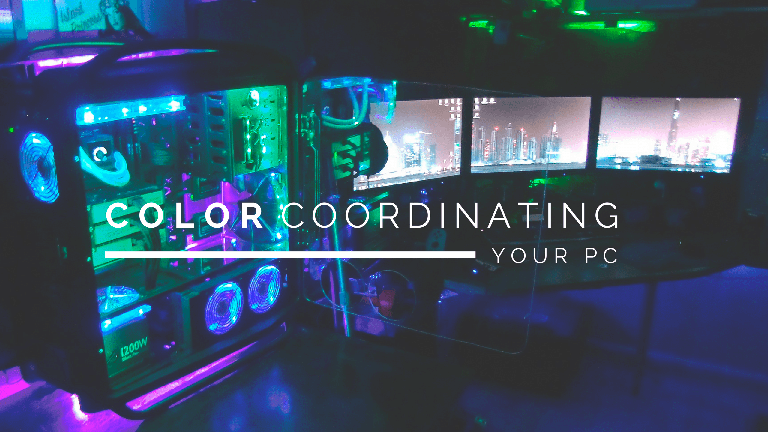 Color Coordinating Your Gaming PC