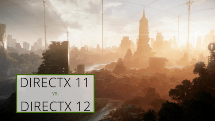 DirectX11 vs DirectX12