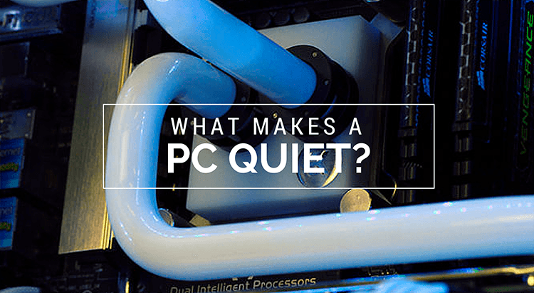 quiet gaming pc