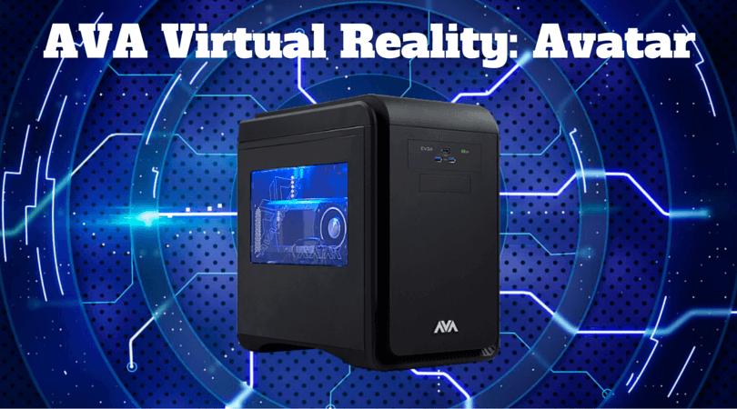 AVA Virtual Reality- Avatar